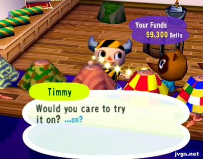 Timmy: Would you care to try it on?