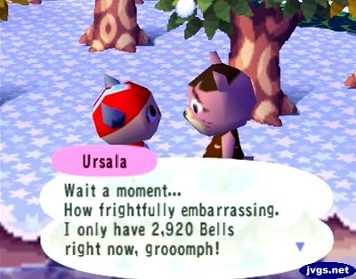 Ursala: Wait a moments... How frightfully embarrassing. I only have 2,920 bells right now, grooomph!