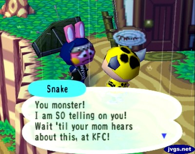 Snake: You monster! I am SO telling on you! Wait 'til your mom hears about this, at KFC!