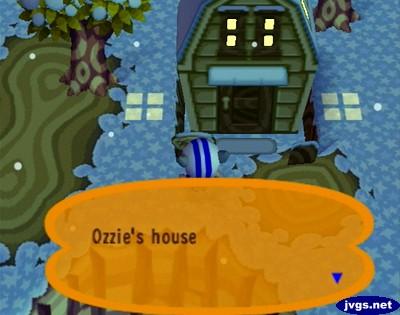 Ozzie's house.