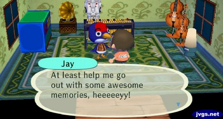 Jay: Help me go out with some awesome memories!