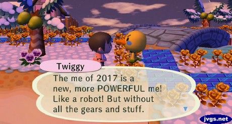 Twiggy: The me of 2017 is a new, more POWERFUL me! Like a robot! But without all the gears and stuff.