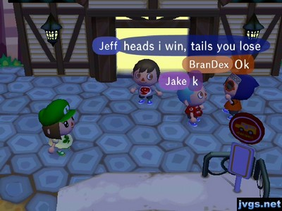 Jeff: Heads I win, tails you lose.