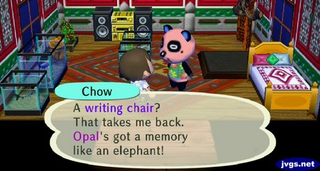 Chow: A writing chair? That takes me back. Opal's got a memory like an elephant.