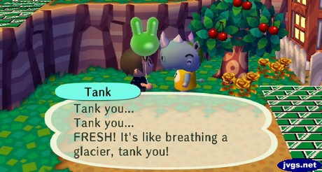 Tank: Tank you... Tank you... FRESH! It's like breathing a glacier, tank you!