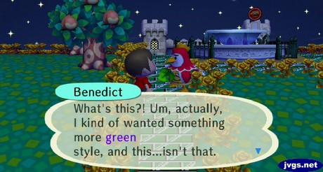 Benedict: What's this?! Um, actually, I kind of wanted something more green style, and this...isn't that.