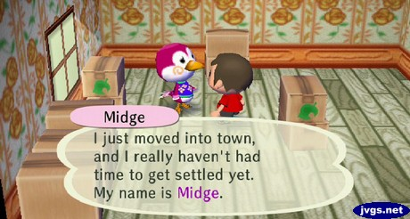 Midge: I just moved into town, and I really haven't had time to get settled yet. My name is Midge.