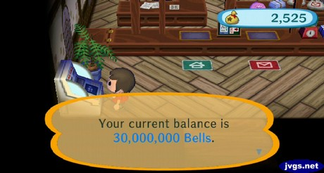 Your current balance is 30,000,000 bells.