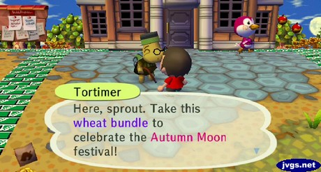 Tortimer: Here, sprout. Take this wheat bundle to celebrate the Autumn Moon festival!