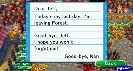 Dear Jeff, Today's my last day. I'm leaving Forest. Good-bye, Jeff. I hope you won't forget me! -Good-bye, Nan