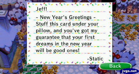 Jeff! New Year's Greetings - Stuff this card under your pillow, and you've got my guarantee that your first dreams in the new year will be good ones! -Static