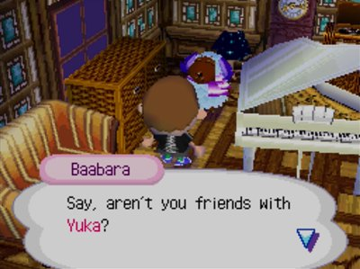 Baabara: Say, aren't you friends with Yuka?