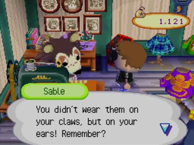 Sabel: You didn't wear them on your claws, but on your ears! Remember?