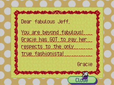 Dear fabulous Jeff, You are beyond fabulous! Gracie has GOT to pay her respects to the only true fashionista! -Gracie