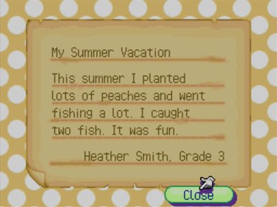 My Summer Vacation: This summer I planted lots of peaches and went fishing a lot. I caught two fish. It was fun. -Heather Smith, Grade 3
