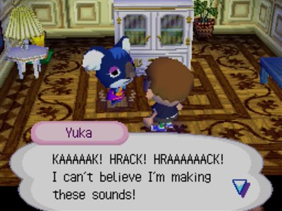 Yuka: KAAAAAK! HRACK! HRAAAAAACK! I can't believe I'm making these sounds!