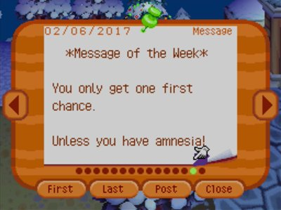 *Message of the Week* You only get one first chance. Unless you have amnesia!