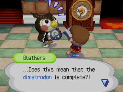 Blathers: ...Does this mean that the dimetrodon is complete?!