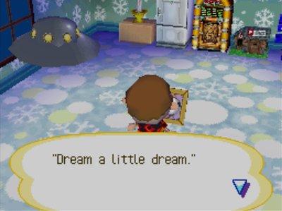Quote on Chevre's pic: Dream a little dream.