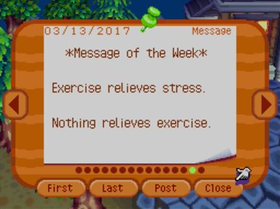 *Message of the Week* Exercise relieves stress. Nothing relieves exercise.