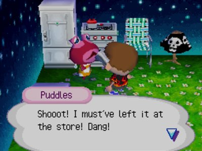 Puddles: Shooot! I must've left it at the store! Dang!