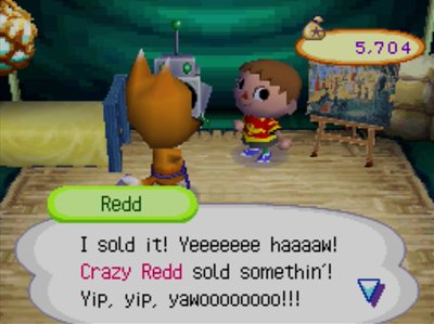 Redd: I sold it! Yeeeeeee haaaaw! Crazy Redd sold somethin'! Yup, yup, yawoooooooo!!!