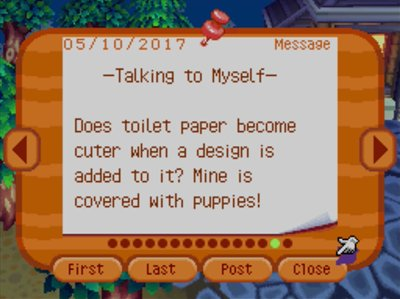 -Talking to Myself- Does toilet paper become cuter when a design is added to it? Mine is covered with puppies!