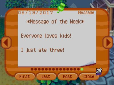 *Message of the Week* Everyone loves kids! I just ate three!