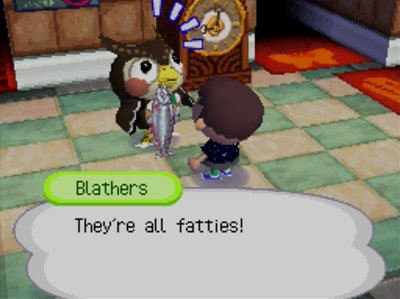 Blathers: They're all fatties!