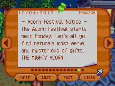 -Acorn Festival Notice- The Acorn Festival starts next Monday! Let's all go find nature's most eerie and mysterious of gifts... THE MIGHTY ACORN!