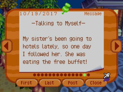 -Talking to Myself- My sister's been going to hotels lately, so one day I followed her. She was eating the free buffet!