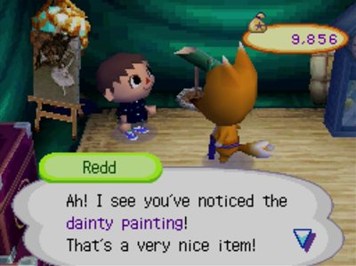 Redd: Ah! I see you've noticed the dainty painting! That's a very nice item!