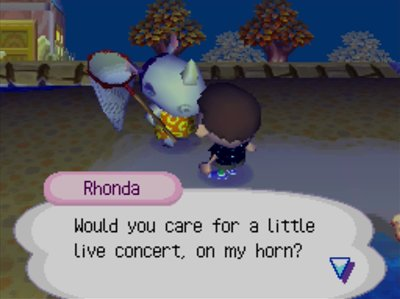 Rhonda: Would you care for a little live concert, on my horn?