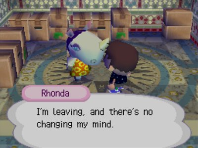 Rhonda: I'm leaving, and there's no changing my mind.