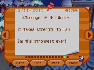 *Message of the Week* It takes strength to fail. I'm the strongest ever!