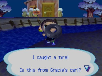 I caught a tire! Is this from Gracie's car!?