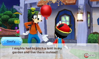 Goofy: I mighta had to pitch a tent in my garden and live there instead!