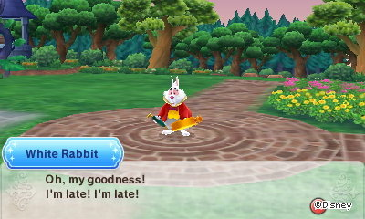 White Rabbit: Oh, my goodness! I'm late! I'm late!