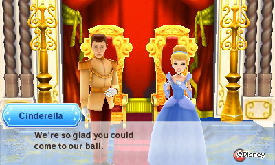 Cinderella: We're so glad you could come to our ball.