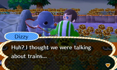 Dizzy: Huh? I thought we were talking about trains...