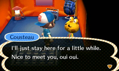 Cousteau: I'll just stay here for a little while. Nice to meet you, oui oui.
