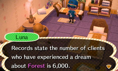 Luna: Records state the number of clients who have experienced a dream about Forest is 6,000.