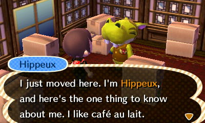Hippeux: I just moved here. I'm Hippeux, and here's the one thing to know about me. I like cafe au lait.