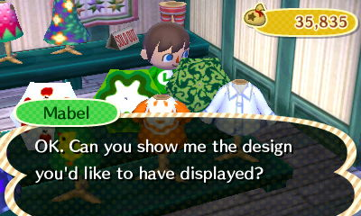 Mabel: OK. Can you show me the design you'd like to have displayed?