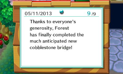 Bulletin board: Thanks to everyone's generosity, Forest has finally completed the much anticipated new cobblestone bridge!