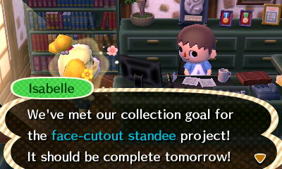 Isabelle: We've met our collection goal for the face-cutout standee project! It should be complete tomorrow!