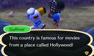Gulliver: This country is famous for movies from a place called Hollywood!