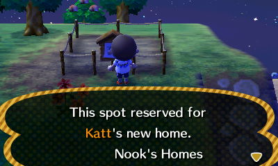 Sign: This spot reserved for Katt's new home. -Nook's Homes