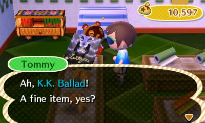 Tommy: Ah, K.K. Ballad! A fine item, yes?
