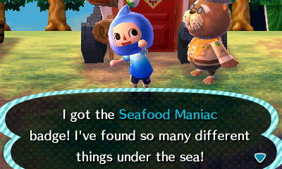 I got the Seafood Maniac badge! I've found so many different things under the sea!